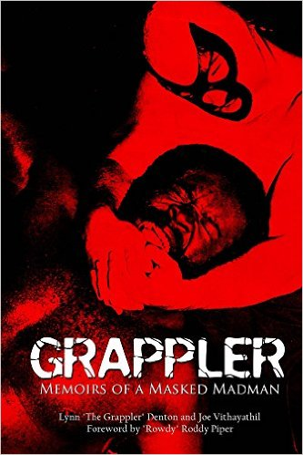 Grappler Memoirs of a Masked Madman