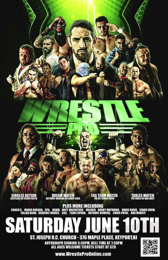WrestlePro Keyport NJ June 10 2017