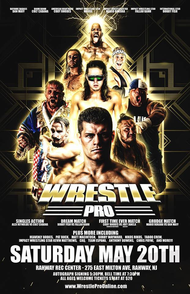 WrestlePro Rahway NJ May 20 2017